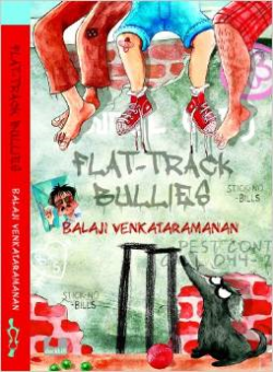 Flat Traack Bullies  - Children's Book based on Madras by Balaji Venkataramanan
