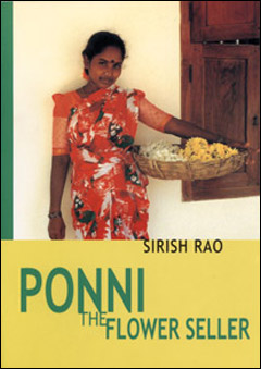 Madras Booklist - Ponni the Flower Seller by Sirish Rao